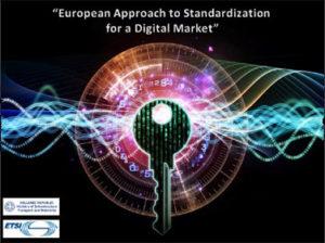 European Approach to Standardization for a Digital Market